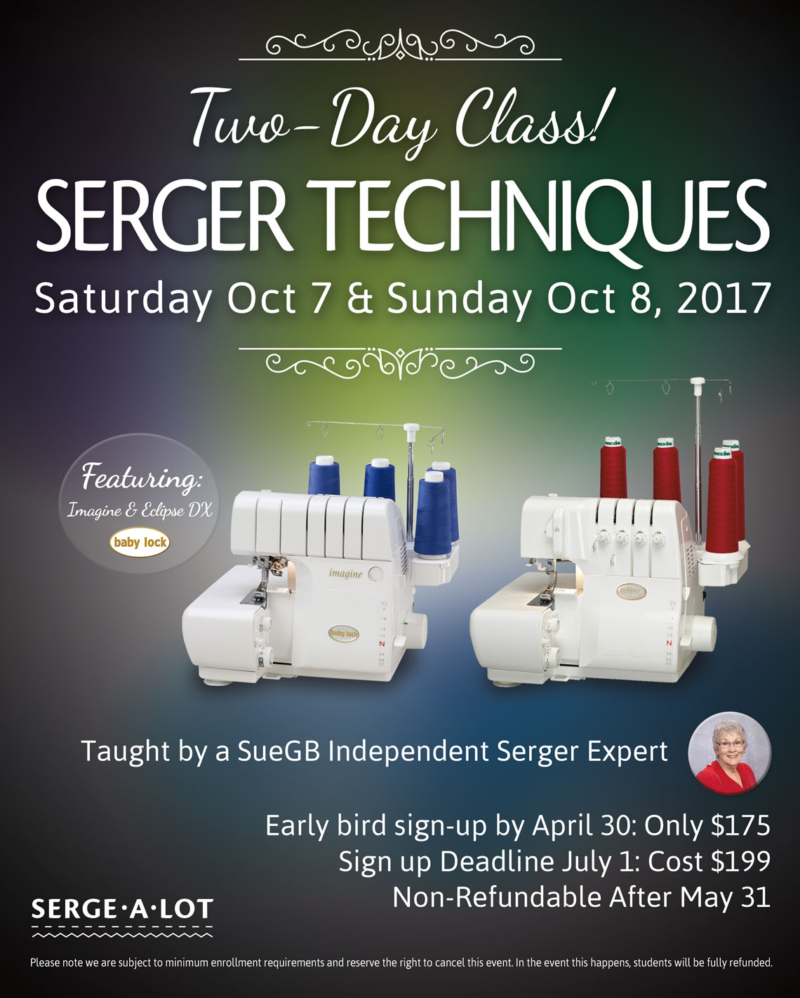 Sergealot Two-Day Serger Event Sue Green Baker Serger Techniques